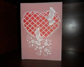 Handmade Lattice Heart with Doves, Parchment Card, Pergamano, Anniversary, Wedding, Valentines, Engagement.  Lacy, embossed, cutwork.