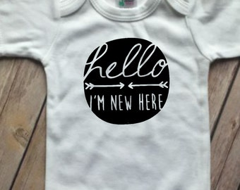 Hello Im New Here, Hello World, Hi I'm new here, Bodysuit, Coming Home Outfit, newborn photo shoot outfit, baby shower gift, new here shirt