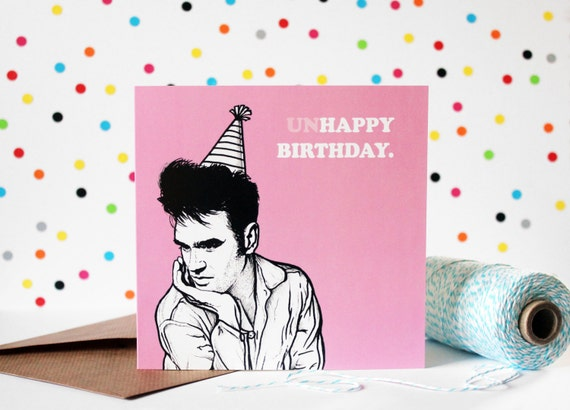 the smiths morrissey birthday card pink 'unhappy, Birthday card