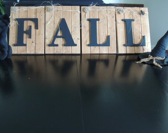 Reclaimed wood Fall Sign with Chalk finished letters