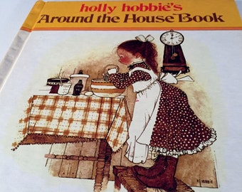 holly hobbie's Around the House Book - American Greetings 1978