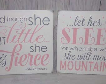 And Though She Be But Little She Is Fierce, Let Her Sleep For When She Wakes She Will Move Mountains, Pink Grey Nursery, Girls Nursery Decor