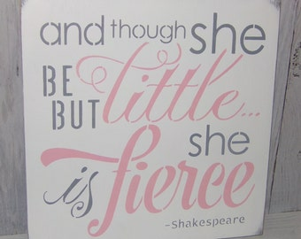 And Though She Be But Little She Is Fierce, Pink Grey Nursery, Girls Nursery Decor, Baby Girl Shower Gift, Nursery Art, Little And Fierce