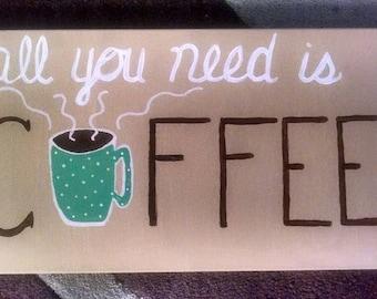 "Coffee canvas sign 7x14"" - kitchen, cafe, bar, caffeine, wall art"