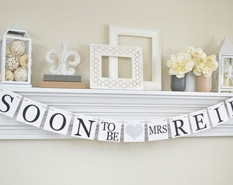 Bridal Shower Banner, Soon To Be Mrs, Bridal Shower Decorations,  Bachelorette Party,