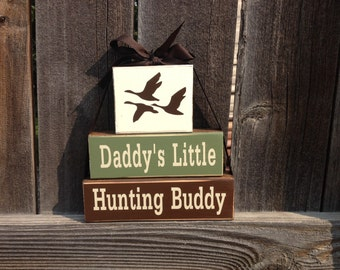 Daddy's little hunting buddy wood blocks- fathers day birds