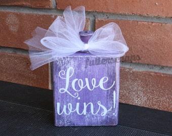 Love wins! wooden block
