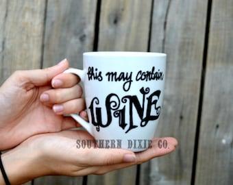 This may contain WINE! mug