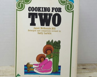 Cooking for Two, 1968, Janet McKenzie Hill, vintage cookbook
