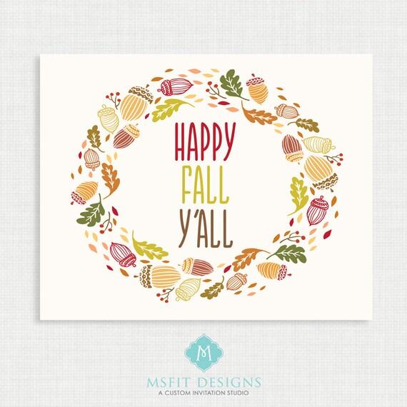 Fall Print - Wall Decor- Fall Poster - Fall Wall Art - Autumn Wall Art - Happy Fall Y'all 8x10