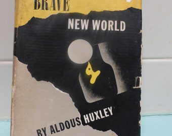 Brave New World  by Aldous Huxley HCDJ 1946. 1st edition,  early reprint.