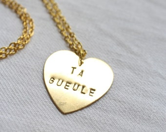 """Necklace medal minted heart """"TA GUEULE"""""""