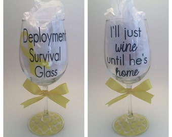 Deployment Survival Glass Wine Glass, Deployment Survival Cup, Army Wife, Deployment Gift