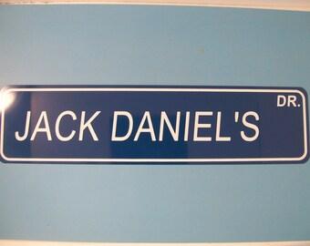 JACK DANIEL'S DR Street Sign Aluminum 6X24 Jack Daniel's