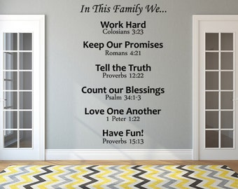 In This Family We Vinyl Decal Work Hard, Keep our Promises, Tell the Truth, Count our Blessings, Love One Another, Have Fun Vinyl Wall Decal