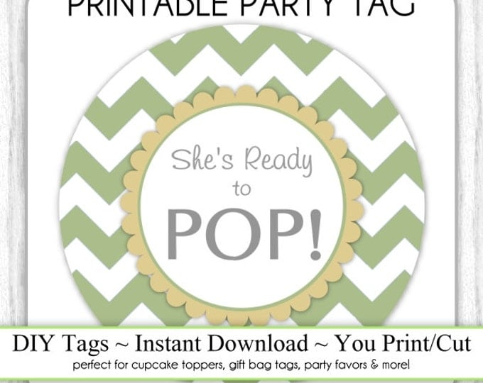 Instant Download - Brown, Olive Green Chevron She's Ready to Pop, Baby Shower Printable Party Tag, Cupcake Topper, DIY, You Print, You Cut