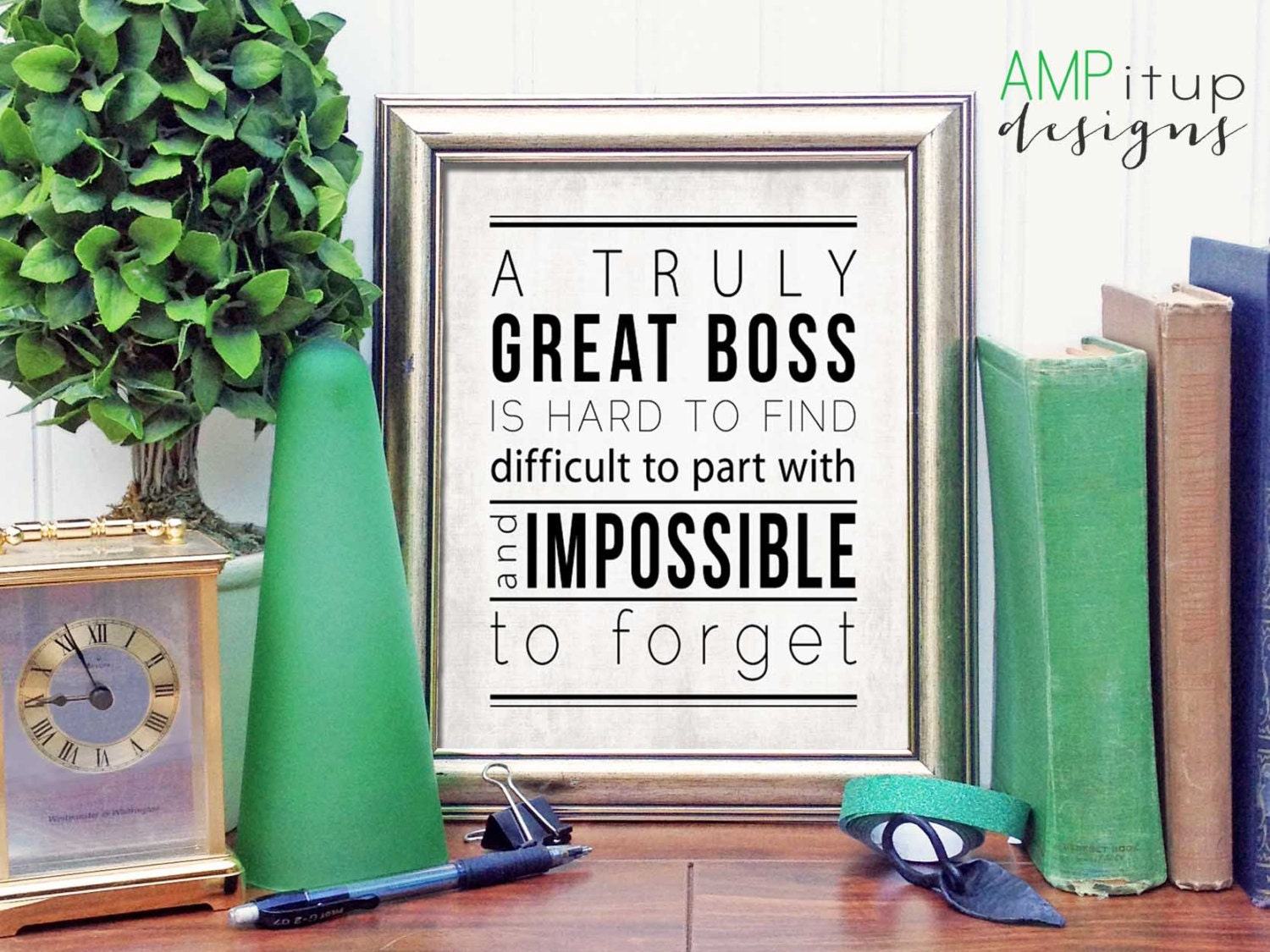 Printable Boss Gift A Great Boss is Hard to by AMPitupdesigns