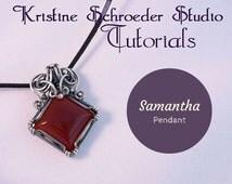 Samantha Pendant Tutorial By Kristine Schroeder Instant Digital Download