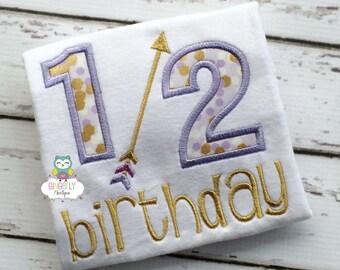 1/2 Birthday Bodysuit - Baby's Birthday, 1/2 Birthday, Half Birthday, Birthday Shirt, Birthday Bodysuit, Baby 1/2 Birthday