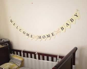 """DIY """"Welcome Home Baby/Sport"""" Banner (Print it yourself!)"""