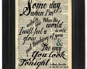 Frank Sinatra, The Way You Look Tonight, lyric Calligraphy on Antique Dictionary Page, art print, Wall Decor, Wall Art Mixed Media Collage