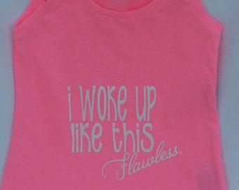 Toddler Girls Tank Top, Toddler Girls T-Shirt, I Woke Up Like This Flawless, Graphic tee, kids shirt, toddler shirt