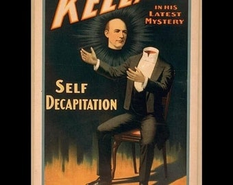 "Kellar-  Self Decapitation trick, Magic, 1898, mystery  8x10""  Satin Canvas art print~  With moisture and light proof finish"