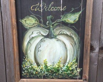Welcome sign , white pumpkin , fall decor ,Outdoor and Indoor Art, Fall, Happy Fall,MADE TO ORDER