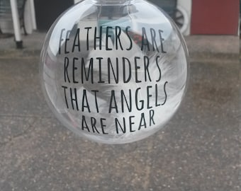 feather are reminders angels are near bauble