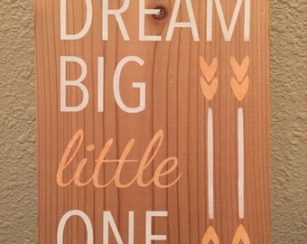 Dream Big Little One - baby decor wall hanging