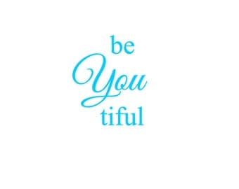 BeYouTiful Decal