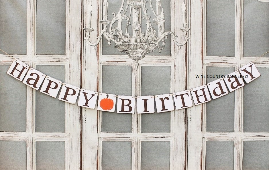 Happy BIRTHDAY SIGnS Fall HAPPY BIRTHDAY Banners October
