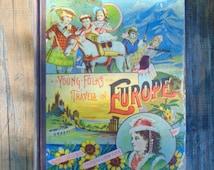 Young Folks Travels in Europe, Belford, Clarke & Co, 1888, Rip Van Winkle, Childrens Book, Vintage Book
