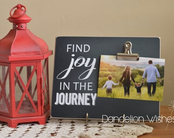 Find Joy In the Journey Picture Frame, Uplifting Gift, Custom Photo Frame, Personalized Gift Idea, Chalkboard Frame, Family Picture Frame