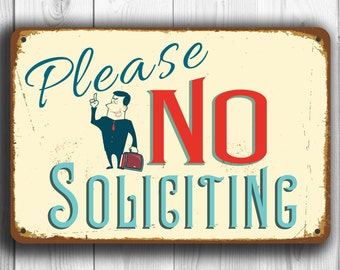 NO SOLICITING SIGN, No Soliciting Signs, Vintage style No Soliciting Sign, Please No Soliciting Sign, No Solicitation, No Solicitors Signs