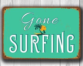 GONE SURFING SIGN, Surf Sign, Surfing Sign, Vintage style Gone Surfing Sign, Surf Decor, Beach Decor, Beach Party, Surf Party, Surfing Signs