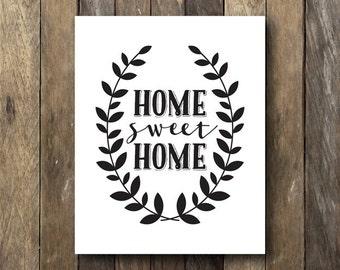 Home Sweet Home Printable - Black and White Wall Art - Home Sweet Home
