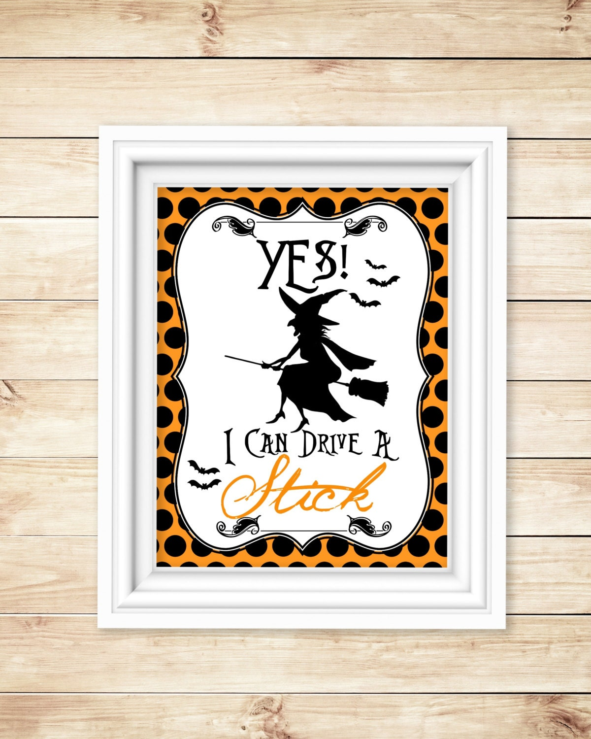 Halloween Art Printable Yes I Can Drive A Stick Instant