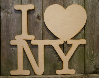 I Love NY New York wood cut sign/gift/cutout/laser/door/decor/unfinished/wood/laser