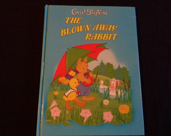 Vintage book Enid Blyton The  Blown Away Rabbit