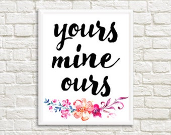 Yours Mine Ours Digital Print