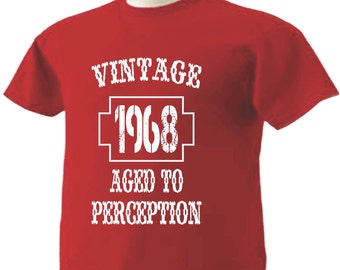 49th Birthday T-Shirt 49 Years Old Vintage 1968 Aged To Perception