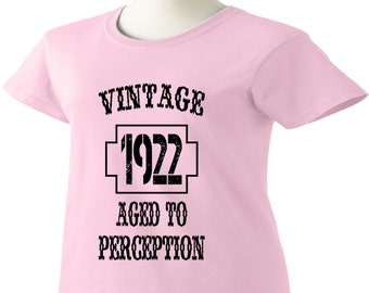 95th Birthday T-Shirt 95 Years Old Vintage 1922 Aged To Perception Womens Ladies