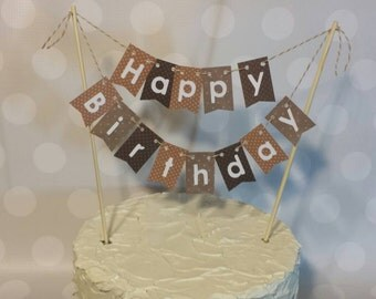 """Cake Bunting, """"Brown Dot"""", Happy Birthday, Cake Topper, Paper banner"""