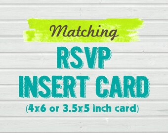 Matching RSVP Card for any purchased invitation in the shop (will be made to match with the invitation you've ordered)