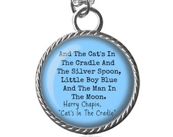 Song Necklace, Cats In The Cradle, Harry Chapin Image Pendant Key Chain Handmade