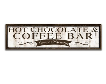 "Hot chocolate & coffee bar sign coffee signs Coffee art kitchen signs kitchen wall art kitchen decor love is brewing wedding signs 27""x7""x2"""