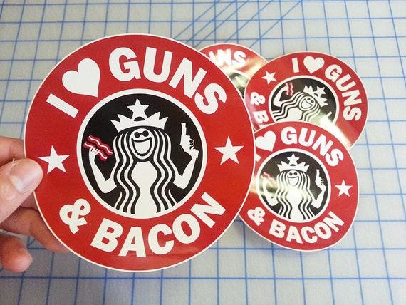 Guns Amp Bacon Decal I Love Guns And Bacon Starbucks Guns