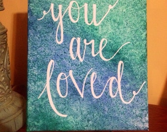 You Are Loved Canvas