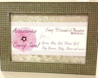 More Accessories Coming Soon! For...Groom, Mom, Dad, Bridal Party, Flower Girl, Ring Bearer, Baby, Shoes and more!